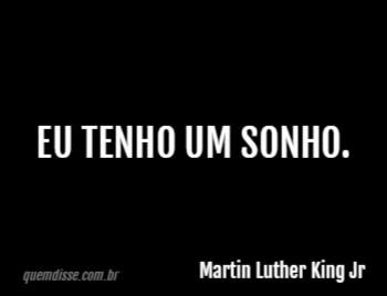 Martin Luther King Jr Eu Tenho Um Sonho