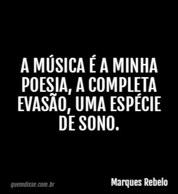 Marques Rebelo A Música é A Minha Poesia A Completa Evasão