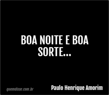 Paulo Henrique Amorim Boa Noite E Boa Sorte